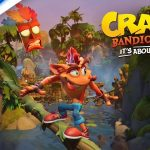 Ya está disponible el primer tráiler de Crash Bandicoot 4: It's About Time